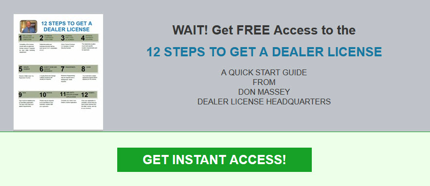 12 Steps to getting Your Dealer License